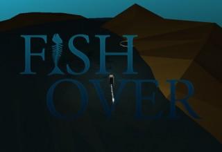 FishOver [WIP]